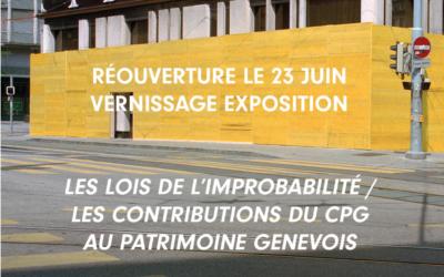 LES LOIS DE L'IMPROBABILITÉ / LES CONTRIBUTIONS DU CPG AU PATRIMOINE GENEVOIS